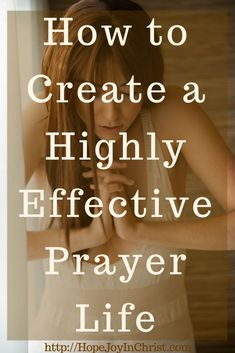 How to Create a Highly Effective Prayer Life PinIt ( Prayers and how to pray Prayer For Wife, Prayer For Guidance, Prayers For Strength, Power Of Prayer, Christian Prayers, Christian Marriage, Christian Quotes, Christian Living, Christian Faith