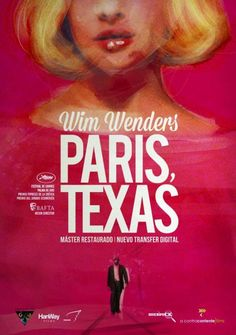 """Wim Wenders's """"Paris, Texas"""" The Best Films, Great Films, Good Movies, Stacy Martin, Diego Luna, Paris Texas, Gene Kelly, Iconic Movie Posters, Iconic Movies"""