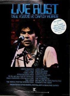 Live Rust Best 80s Music, Latest Music, Crosby Stills & Nash, Rust Never Sleeps, Concert Posters, Event Posters, Rock Videos, Its All Good, Neil Young