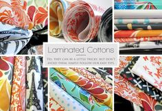 Laminated Cottons 101 - Sewtorial