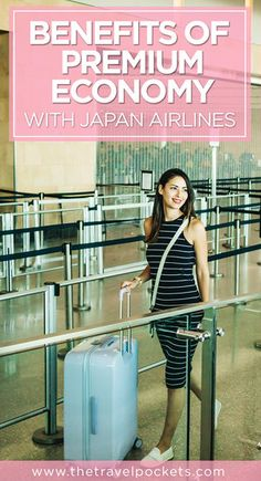 Key Benefits to Flying Premium Economy with Japan Airlines #JapanAirlines #Japan