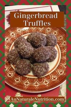 Gingerbread Truffles (paleo, gluten free).  These truffles taste just like yummy gingerbread cookie dough.  by www.aunaturalenutrition.com