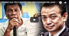 PAANO NA TRILLANES? WALANG NAMAN PALANG LAMAN ANG BANK ACCOUNT NI DUTERTE! Advertisement  Sponsor  So what can you say about this one? Let us know your thoughts in the comment section below and don't forget to share this post to your family and friends online. And also visit our website more often for more updates.  [SOURCE]- YOUTUBE  Disclaimer: Contributed articles does not reflect the view of FRESHNEWSTODAY. This website cannot guarantee the legitimacy of some of the information…