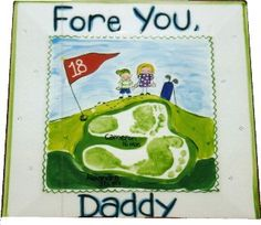 Fore You, Daddy! Footprint plate. Father's Day idea.