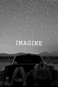Sim. IMAGINE.