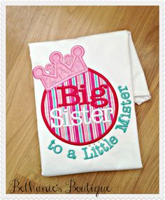 Hey, I found this really awesome Etsy listing at https://www.etsy.com/listing/185920094/big-sister-to-the-little-mister-applique
