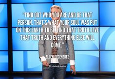 5 Motivating Quotes by Ellen DeGeneres