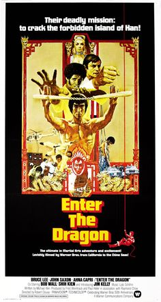 Enter the Dragon... a Kung Fu classic! The film that started my obsession