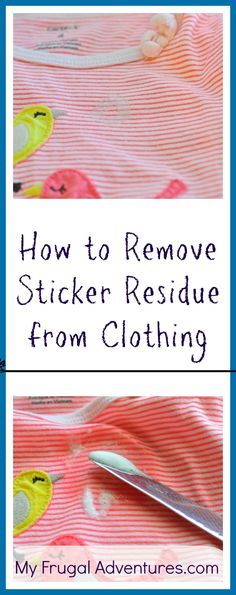How to remove sticker residue from clothing... even those stickers that have gone through the wash! Squeeze Dawn Dish Soap on sticky residue, let sit 10 - 15 minutes, use a butter knife or credit card to gently scrape away all the gummy stuff. If there's any remaining residue, heat up your iron (regular, curling iron, flat iron) & put a paper towel in between the shirt and iron for 2 seconds and scratch off with your fingernail. Launder as usual.