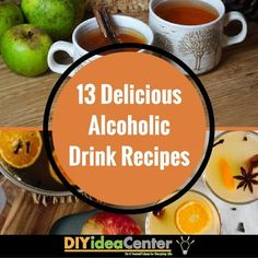 13 Delicious Alcoholic Drink Recipes