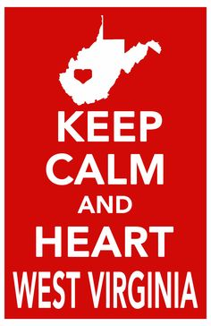 keep calm print west virginia art poster all 50 by ThePickleShop Virginia Hill, Virginia Homes, Country Life, Country Girls, Country Roads, Shenandoah River, West Va, Mountain States, Blue Ridge Mountains