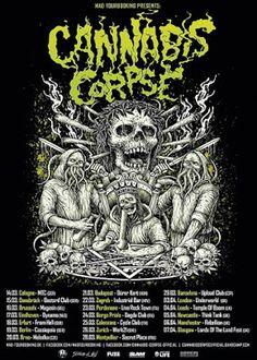 Long Live The Loud 666: CANNABIS CORPSE EUROPEAN TOUR 2018