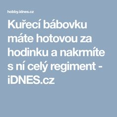 Kuřecí bábovku máte hotovou za hodinku a nakrmíte s ní celý regiment - iDNES.cz Food And Drink