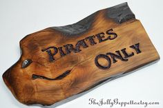 Pirates Only Sign Carved Wood Pirates of the Caribbean