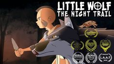 Little Wolf: The Night Trail Short Flim, Young Boys, New Wave, Nativity, Native American, Trail, Wolf, Horror, Survival