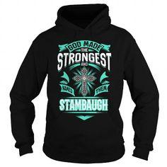 STAMBAUGH STAMBAUGHYEAR STAMBAUGHBIRTHDAY STAMBAUGHHOODIE STAMBAUGH NAME STAMBAUGHHOODIES  TSHIRT FOR YOU