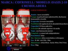 MAQUINAS COMERCIALES INDUSTRIALES REFRIGERADORES CONGELADORES EXHIBIDORES COMERCIALES TORREY METALFRIO - MAQUINA CREMOLADERA COFRIMELL OASIS...