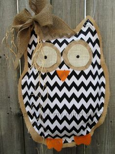 Owl Burlap Door Hanger Door Decoration Mixed Media Chevron Pattern via Etsy Burlap Projects, Burlap Crafts, Sewing Projects, Owl Crafts, Cute Crafts, Burlap Owl, Chevron Burlap, Owl Classroom, Classroom Decor