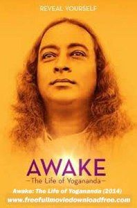 Awake: The Life of Yogananda (2014) Full Movie Online Download | Free Full Movie Download & Watch to Online