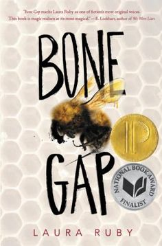 Bone Gap by Laura Ruby. Provo City Library pick for best books of 2015.