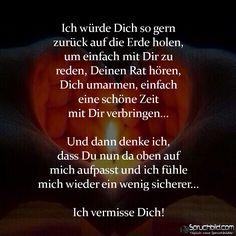Ich vermisse Dich! Christian Dating Advice, I Miss U, Deep Love, In Loving Memory, Grief, Poems, Lyrics, Memories, Quotes