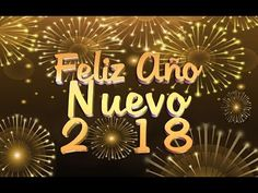 Feliz Año 2018 Video tarjeta para compartir - YouTube