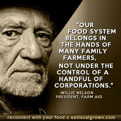Damn right!  By the way, I think Willie Nelson is inspiration, and one heck of musician and song writer as well.  There is just something so real and charming about Willie Nelson.