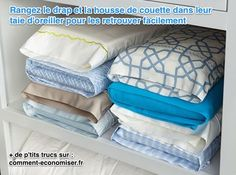 Vous avez trouvé les taies d'oreiller, mais vous cherchez en vain LE drap housse QUI VA AVEC ? Plus de perte de temps pour trouver une parure de lit complète lorsque vous changez vos draps ! Désormais, tout sera rangé au même endroit, grâce à cette astuce.   Découvrez l'astuce ici : http://www.comment-economiser.fr/ranger-parure-lit.html?utm_content=buffereaca6&utm_medium=social&utm_source=pinterest.com&utm_campaign=buffer