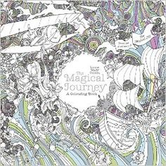 Amazon.co.jp: The Magical Journey: A Colouring Book (Magical Colouring Books): Lizzie Mary Cullen: 洋書