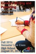 Fun Way to Earn High School Credit-Beginners Welcome! Online Creative Writing and Publishing for Teens - Fall 2016