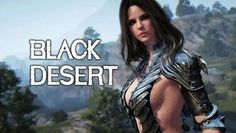Black Desert Release Date, Classes, Characters - http://gamesintrend.com/black-desert-release-date-classes-characters/
