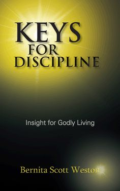 R U Spiritually starving? Fatten up on God's word!  Get my latest book 2day and feed your soul! Keys for Discipline Insight for Godly Living!