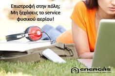 Ήρθε η ώρα για το service! www.energasgroup.com
