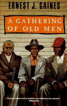 A Gathering of Old Men by Ernest Gaines. Set on a Louisiana sugarcane plantation in the this is a powerful depiction of racial tensions arising over the death of a Cajun farmer at the hands of a black man. African American Literature, Dove Men, Vintage Books, Good Books, Free Books, Novels, Louisiana, Black Man, Black Girls
