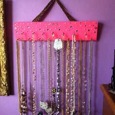 DIY Necklace holder. All done by my daughter Anyssa!