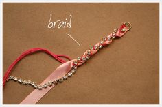 simple DIY bracelets | Rhinestone Braided Bracelet DIY : DIY Fashion by Trinkets in Bloom. This would be nice bookmarks also