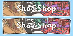 Looking to create a lovely shoe shop role play area? This banner is perfect! Role Play Areas, Display Banners, Shoe Shop, Your Child, Classroom, Learning, Children, Shopping, Class Room