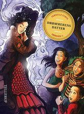 Drømmer 1 - Drømmerens datter af Pernille Eybye til mellemtrinnet. Det er den 1. bog i en serie.