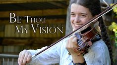Be Thou My Vision - Traditional (Violin & Harp). I feel like I'm home when I listen to this version. Love it.