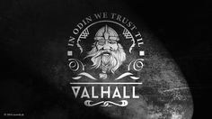In Odin We Trust Til Valhall