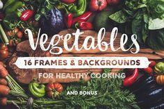 Vegetables. 16 frames & backgrounds by Foxys on @creativemarket