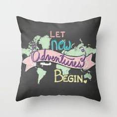 Let New Adventures Begin - Inspirational Quote Art Print - Chalkbooard and Hand lettering Throw Pillow by valpullam Art Prints Quotes, New Adventures, Hand Lettering, Inspirational Quotes, Throw Pillows, Let It Be, Products, Life Coach Quotes, Toss Pillows