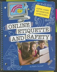Teaching about Internet Safety & Etiquette