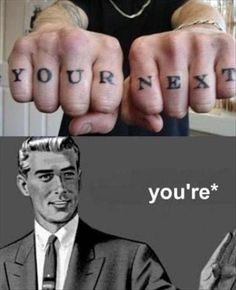 You're *