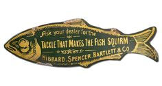 Tackle that makes the Fish Squirm Sign