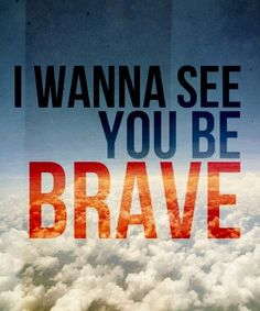 Brave by Sara Bareilles - lyrics Some Quotes, Great Quotes, Inspirational Quotes, Music Lyrics, Music Quotes, Life Lyrics, Words Of Encouragement, Inspire Me, Wise Words