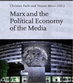 Marx And The Political Economy Of The Media PDF