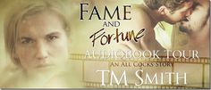 Audiobook Blog Tour: Fame and Fortune by @TTCBooksandmore with Guest Post & #Giveaway | @sinfully_mmblog #mmromance #gayromance #gaylove #lgbt #gay #audiobook