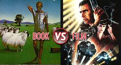 Book vs Film: 'Do Androids Dream of Electric Sheep?' vs 'Blade Runner'