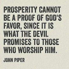 christian quotes | John Piper quotes | prosperity